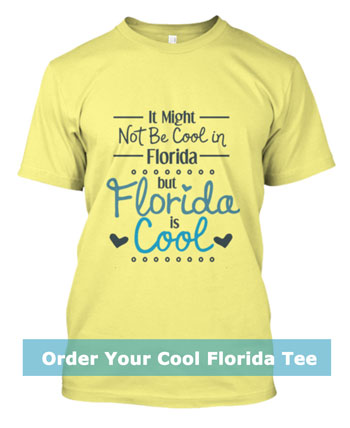 Florida is Cool Tee