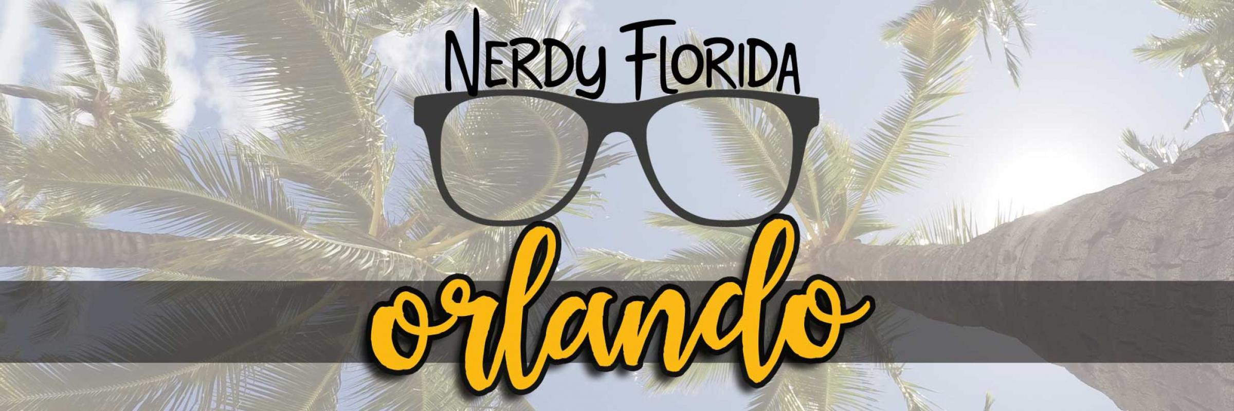 nerdy things to do in Orlando