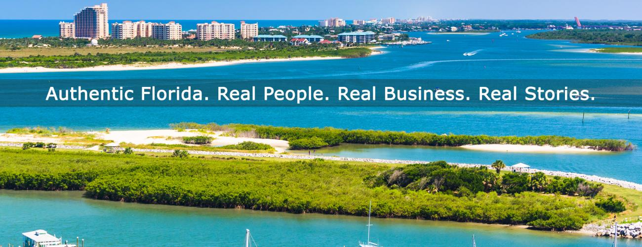 FloridaSmart, Real People, Real Businesses, Real Stories